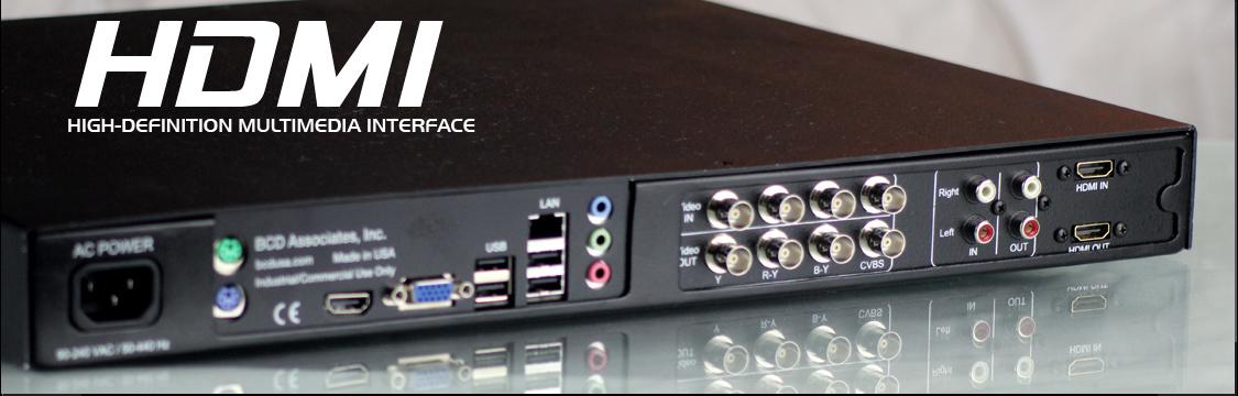 Full-HD Recorders - HDMI Digital Recorders - BCD Associates